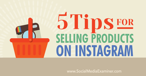 tips for selling on instagram