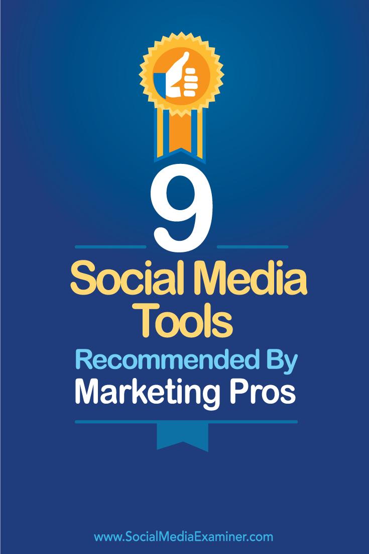 nine social media tools from marketing pros