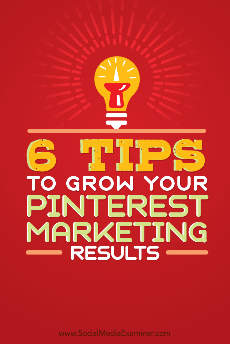 tips to improve your pinterest marketing results