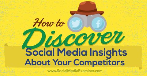 discover social media insights about your competitors
