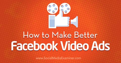 make better facebook video ads