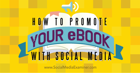 promote your ebook on social media