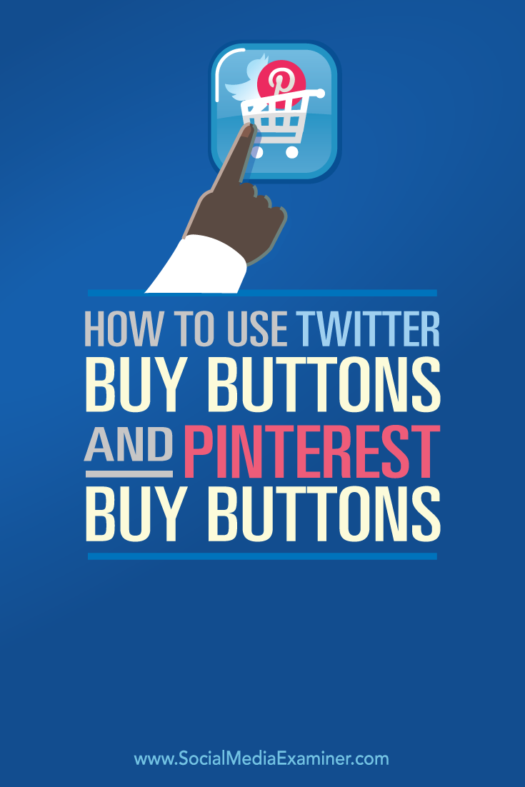 how to use buy buttons on twitter and pinterest
