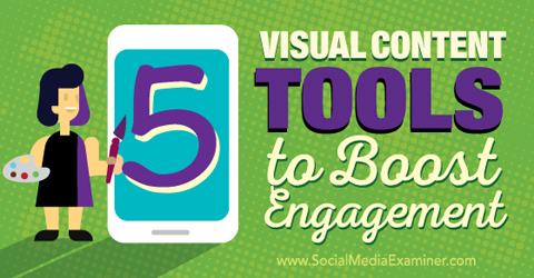 visual content tools to boost engagement