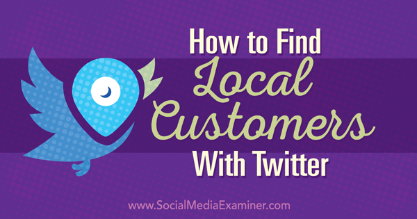 find local customers with twitter