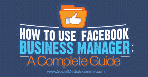 facebook business manager guide