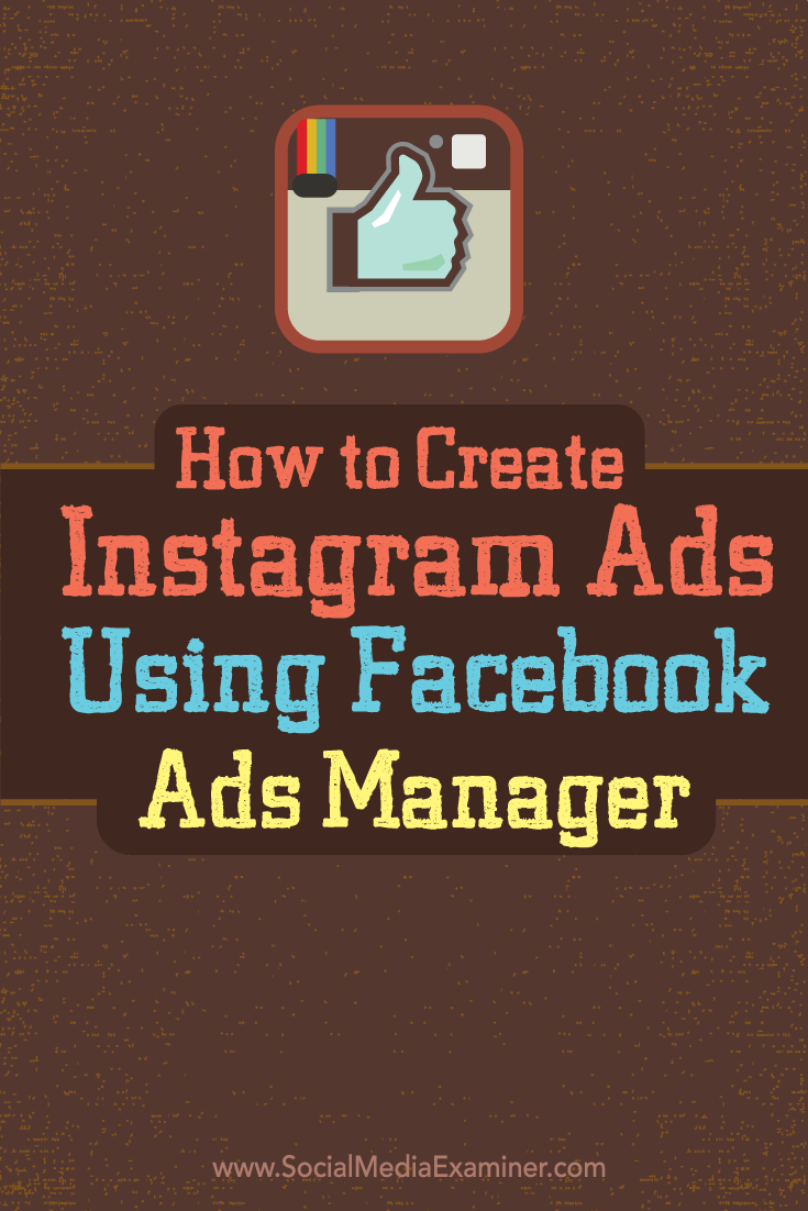 How To Create Instagram Ads With Facebook Ads Manager How To Create  Instagram Ads Using Facebook