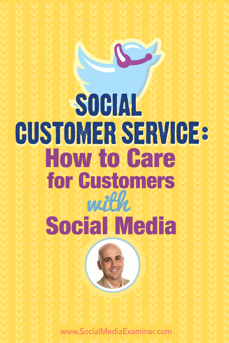 social media marketing podcast 175 dan gingiss social customer service