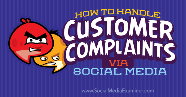 handle customer complaints on social media