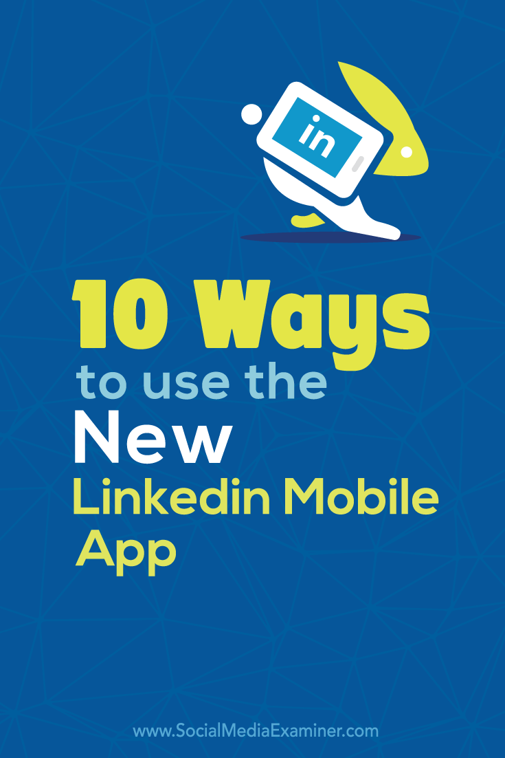 how to use the linkedin mobile app