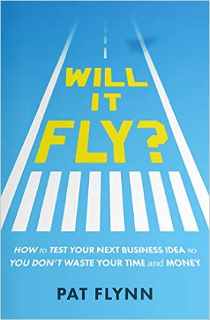 will it fly book by pat flynn