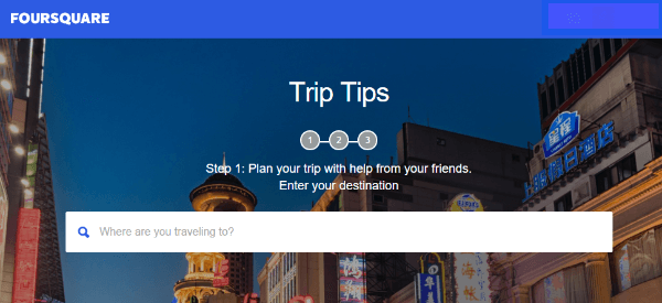 foursquare trip tips