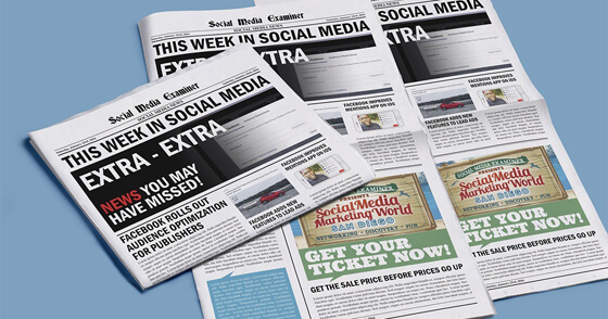 Facebook Audience Optimization for Publishers: This Week in Social Media
