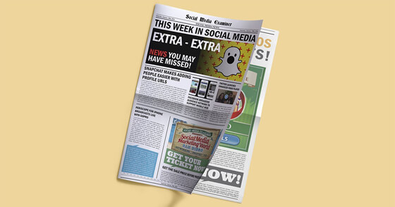Snapchat Rolls Out Add Me URLs: This Week in Social Media