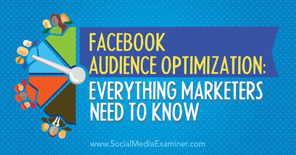 facebook audience optimization for marketers