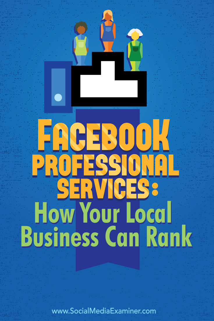Facebook Professional Services: How Your Local Business Can Rank