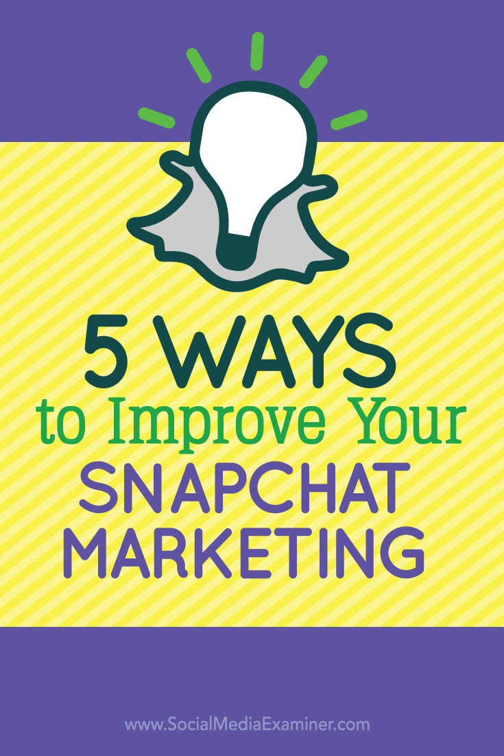 add variety to your snapchat content