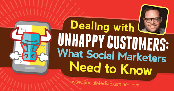 podcast 180 jay baer dealing with unhappy customers