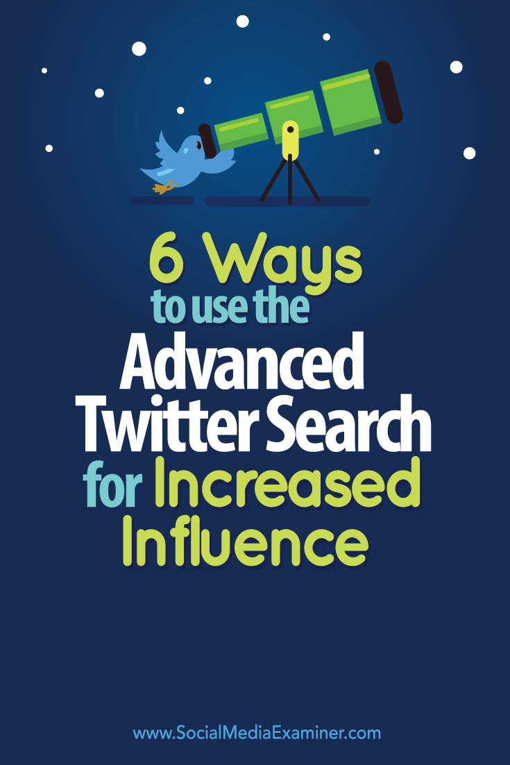 increase influence with advanced searches on twitter