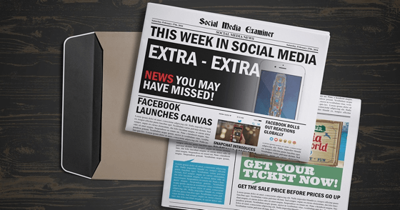Facebook Launches Canvas: This Week in Social Media