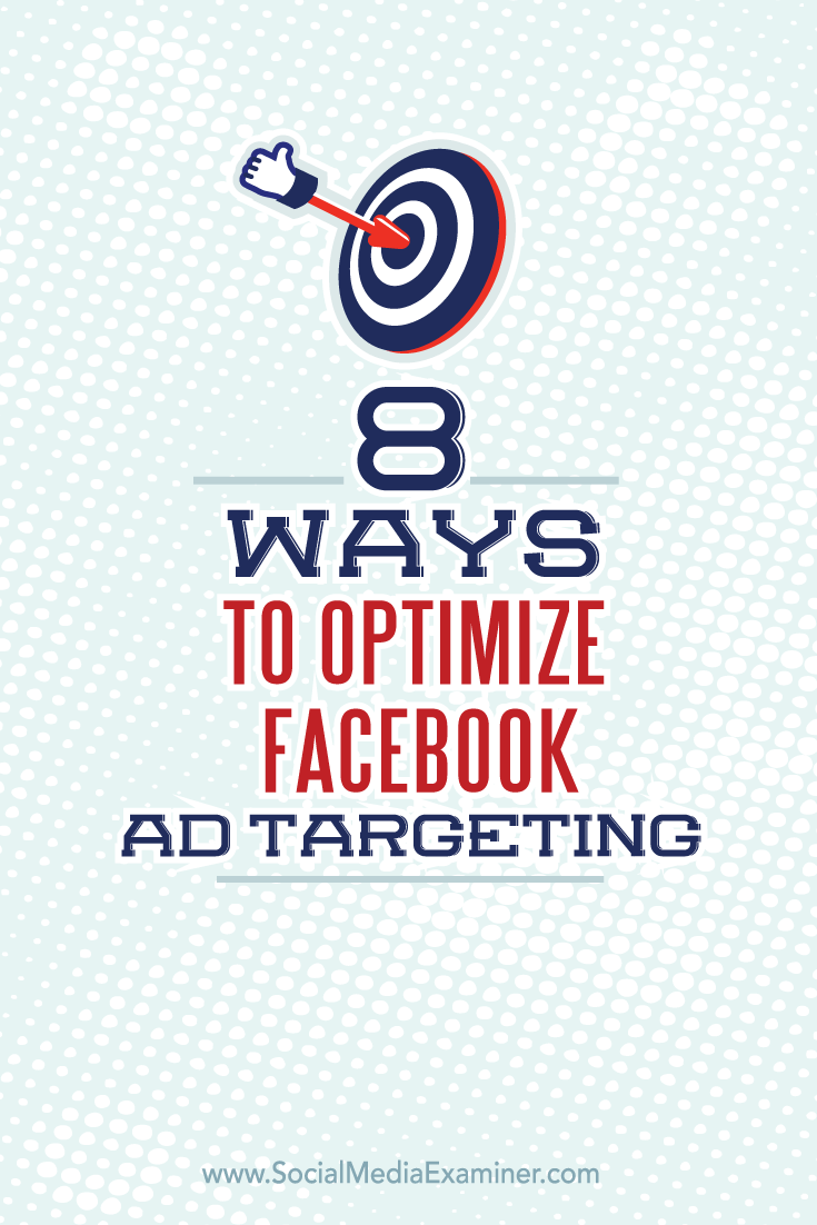 targeted facebook ad optimization