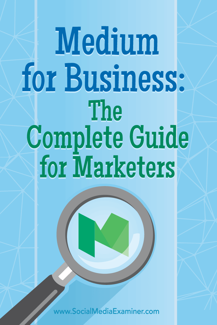 how marketers can use medium for business