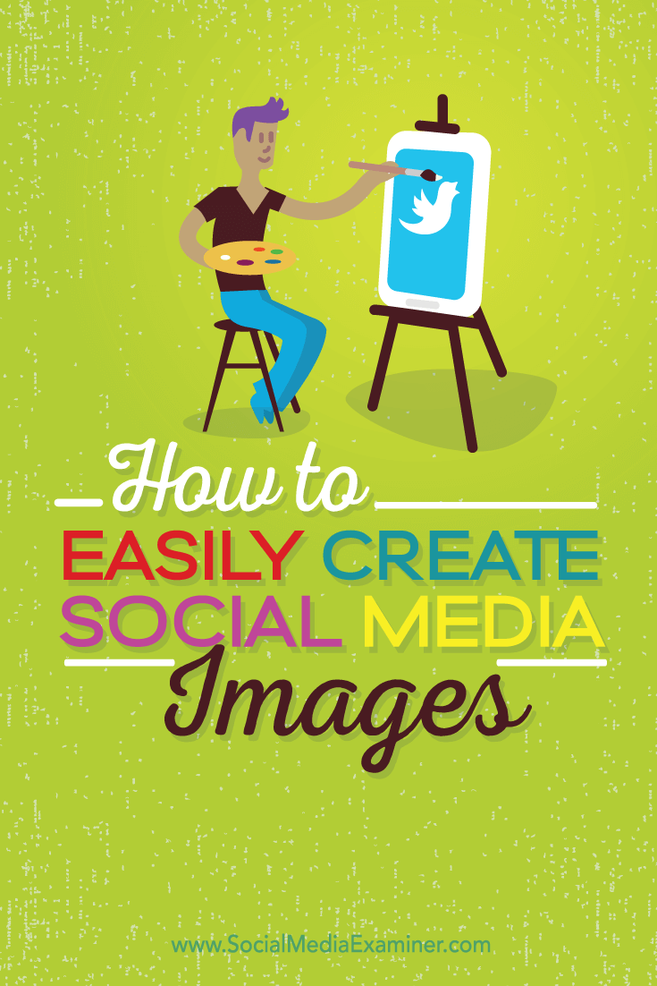easily create quality images for social media