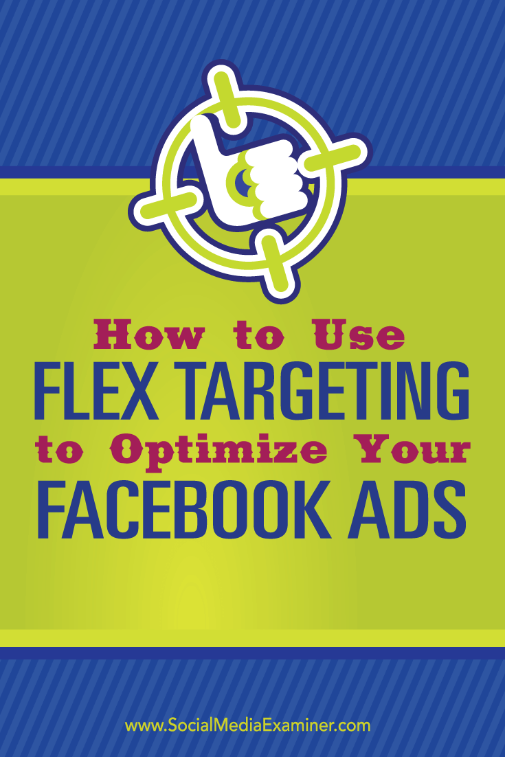 optimize facebook ads with flex targeting