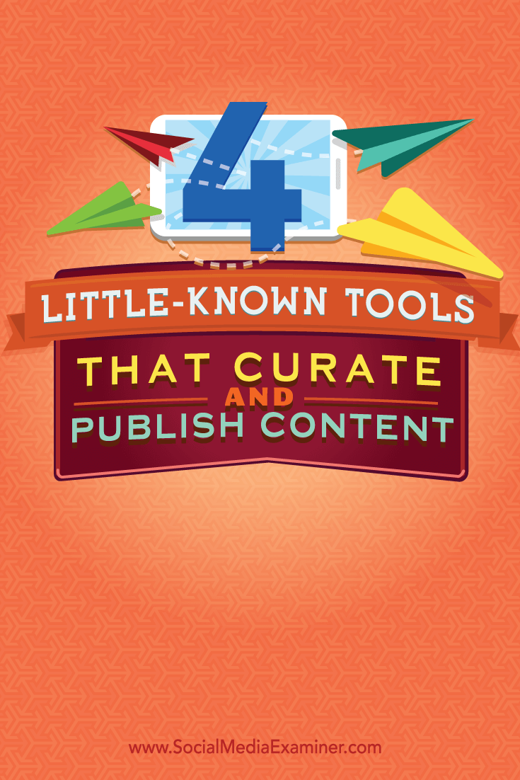 unique ways to curate and publish content