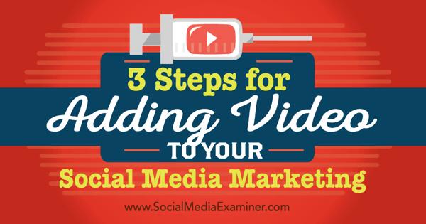 use video in social media marketing