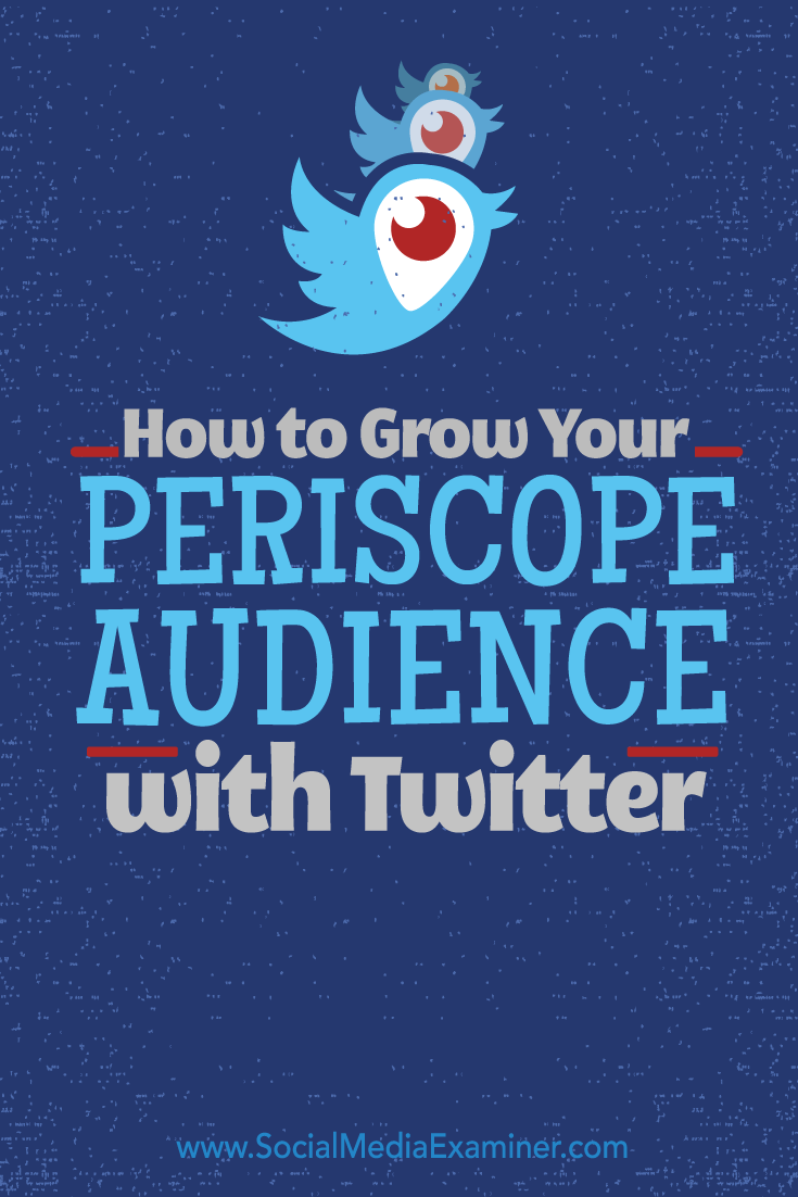 grow periscope audience with twitter