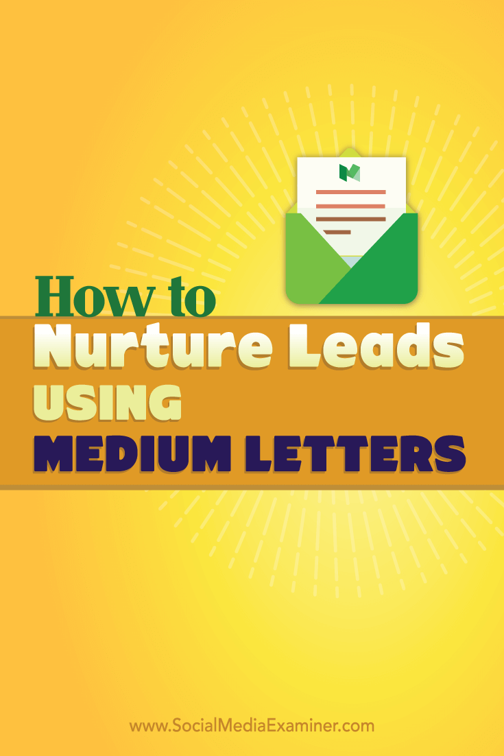 nurture prospects with medium letters