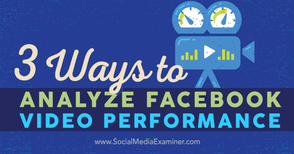 analyze video performance on facebook