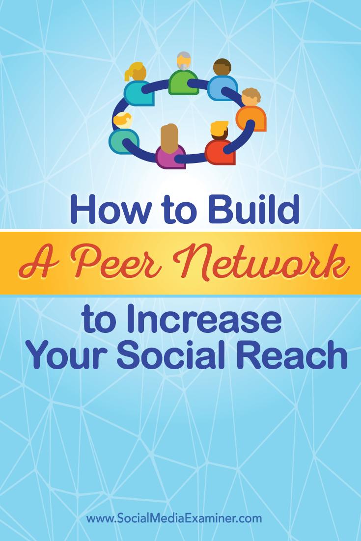 build social peer network for increased reach