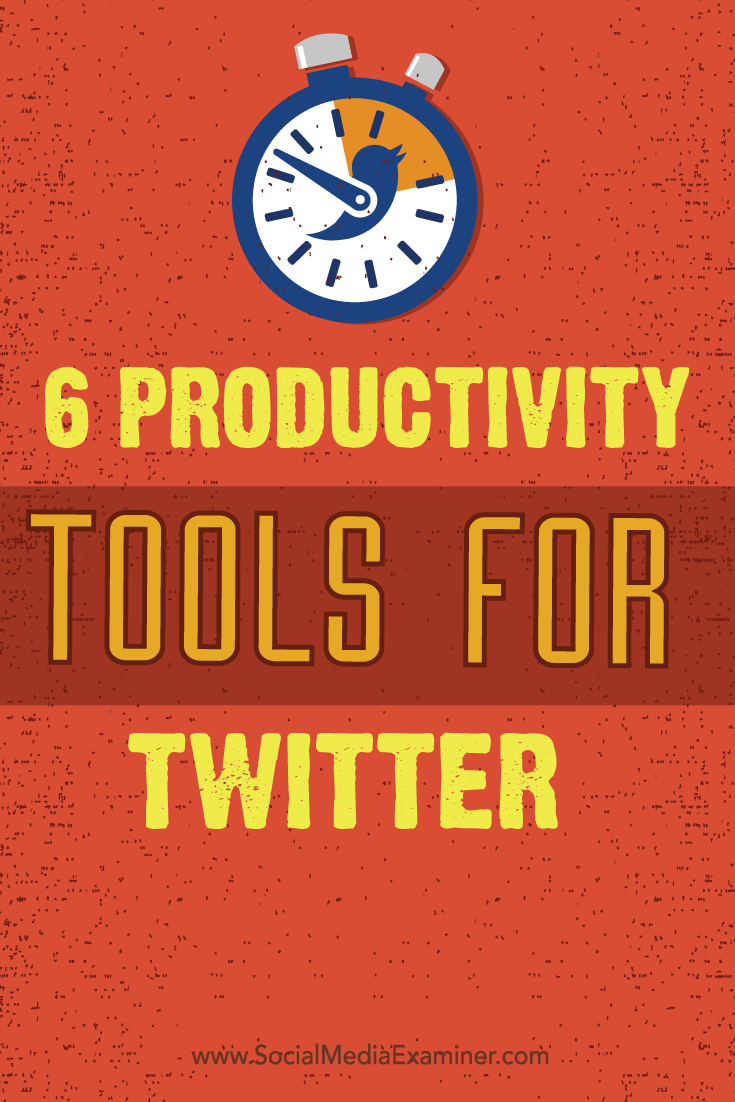 productivity tools and tips for twitter