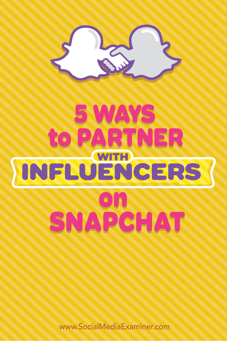 partner with snapchat influencers