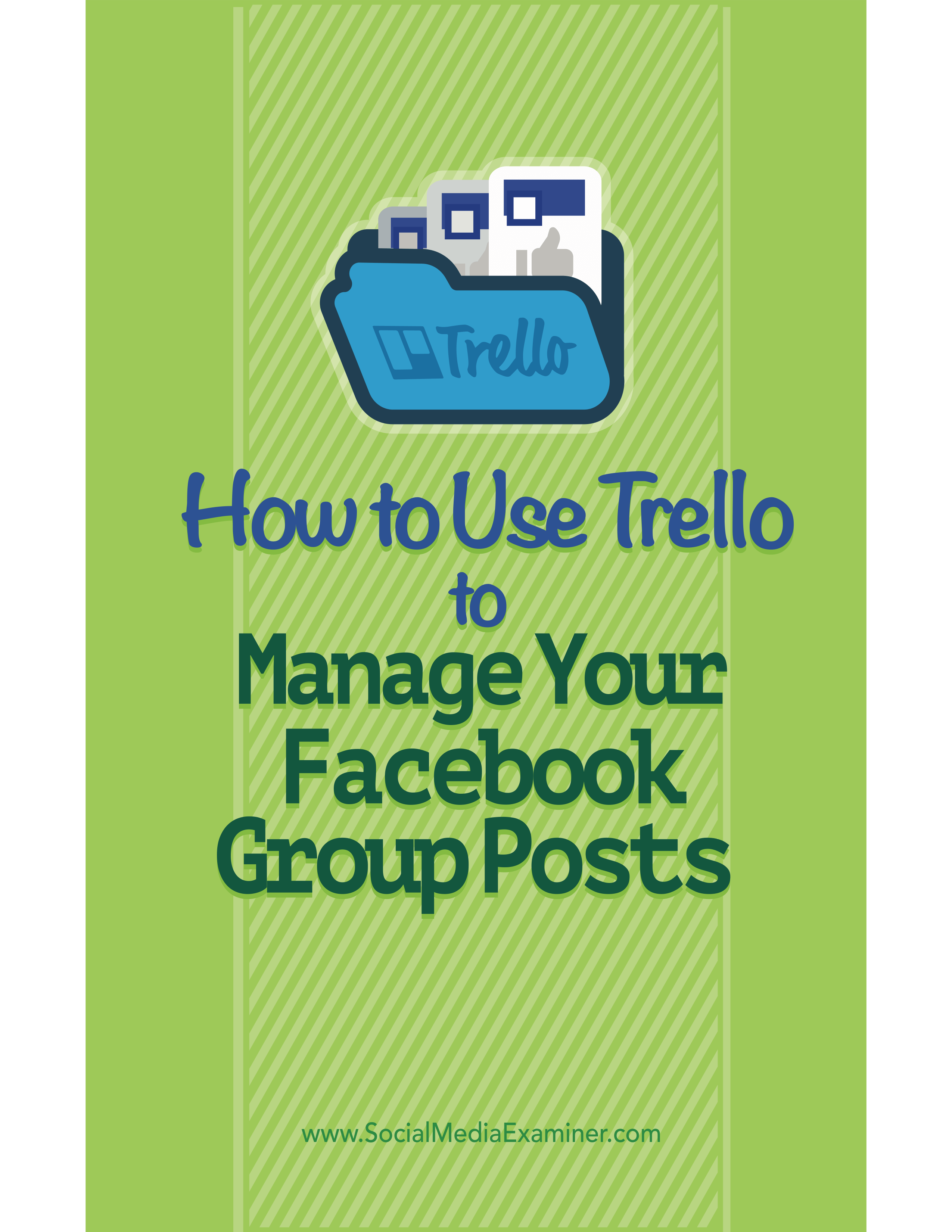 trello content management for facebook group posts