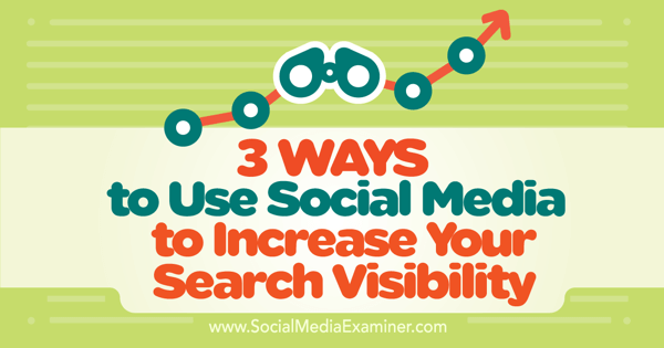 use social media for search visibility