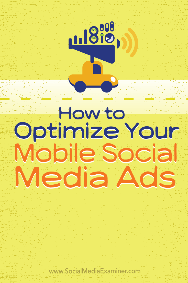 optimize mobile social media ads