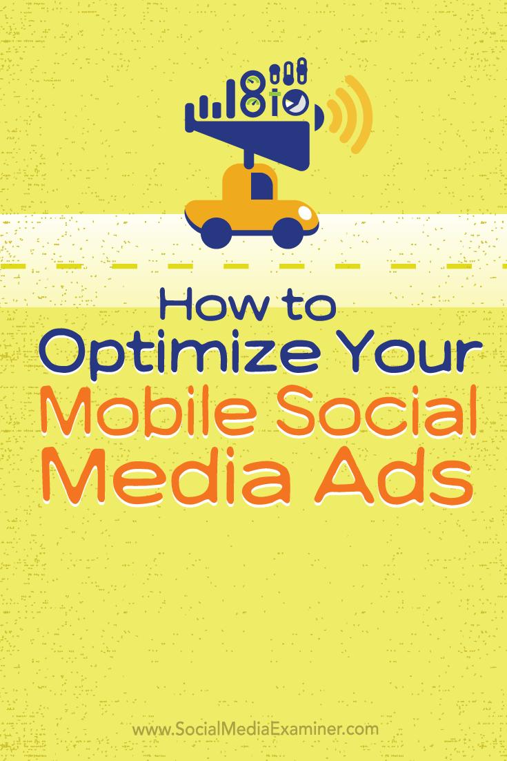 optimize mobile social media ads