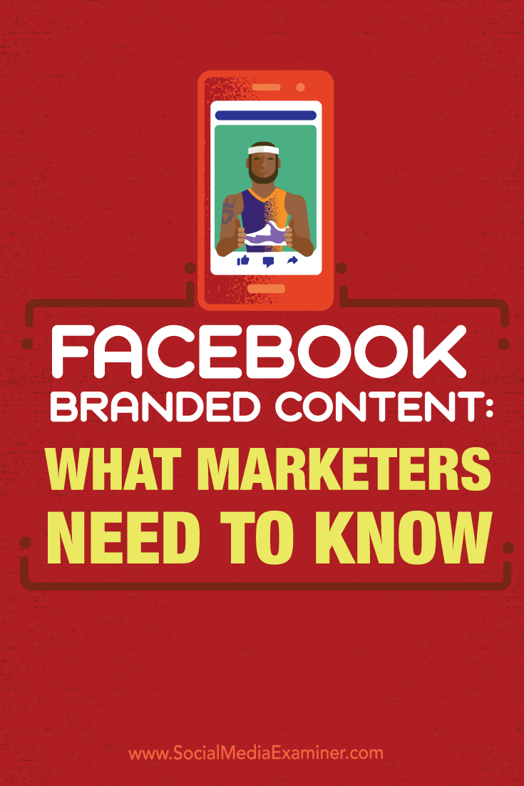 how to use branded content on facebook