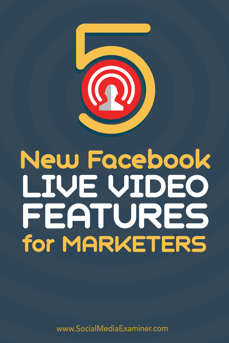 features of live video on facebook