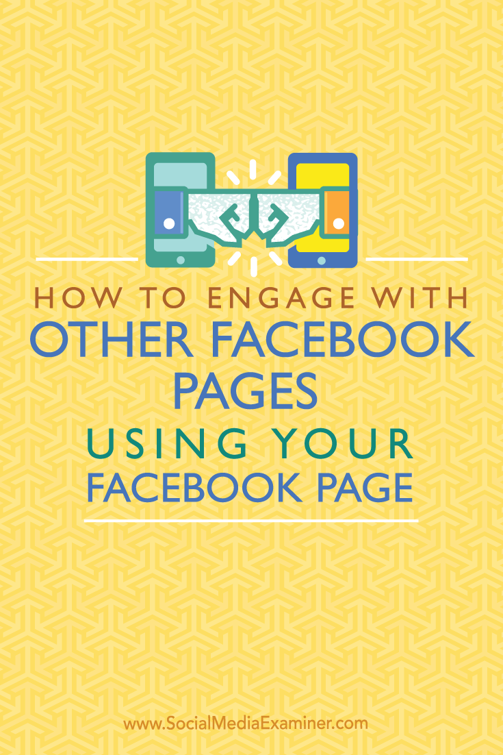 engage on facebook pages with your page