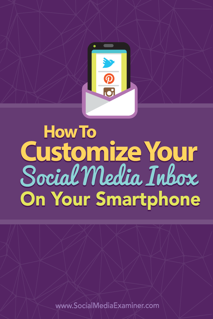 customize smartphone social media inbox