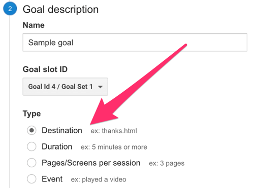 select destination as goal type in google analytics