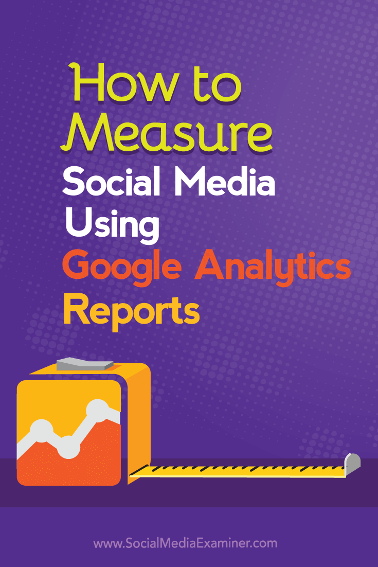 measure social marketing impact with google analytics