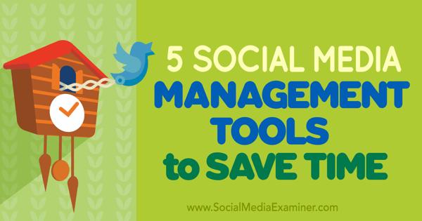 streamline with social media marketing management tools