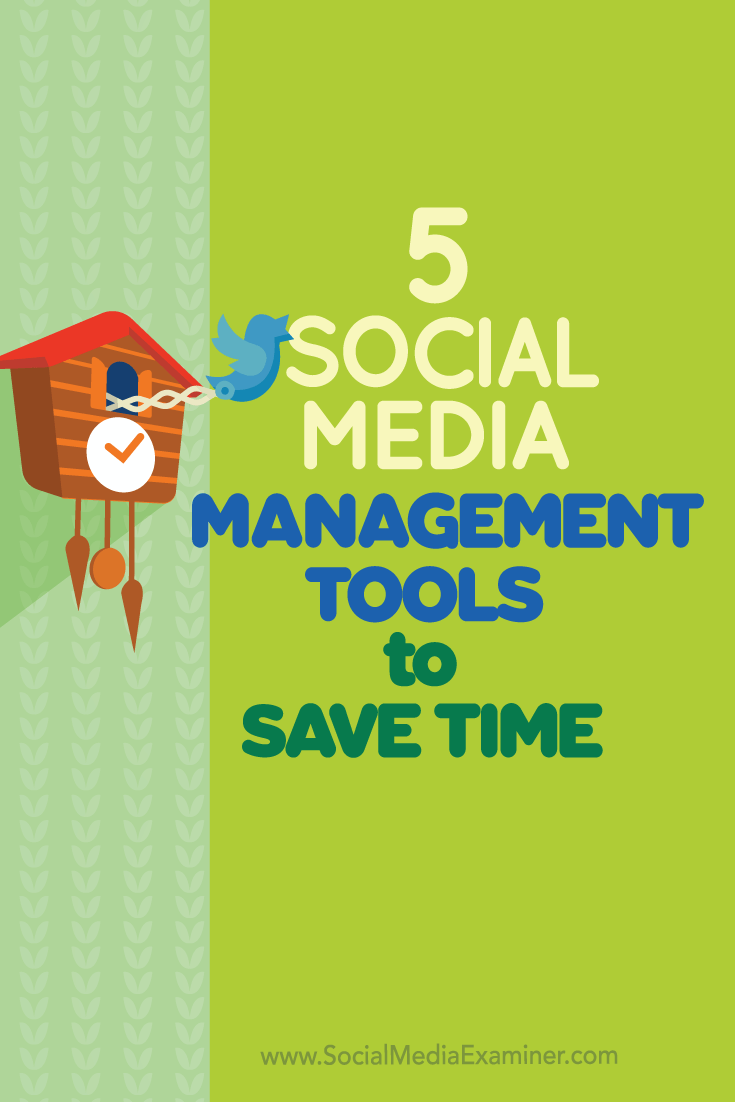 social media management tools to save time