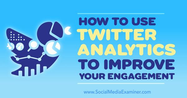 twitter analytics to improve engagement