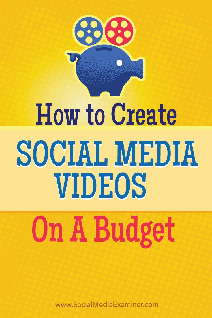 social media videos on a budget